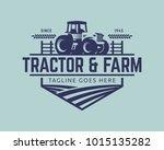 tractor logo or farm logo... | Shutterstock .eps vector #1015135282