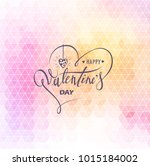 happy valentines day. hand... | Shutterstock .eps vector #1015184002