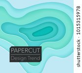 papercut layers on white paper. ... | Shutterstock .eps vector #1015315978