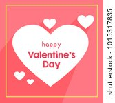 happy valentine's day... | Shutterstock .eps vector #1015317835