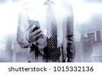 double exposure of businessman... | Shutterstock . vector #1015332136