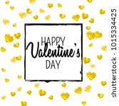 valentines day card with gold... | Shutterstock .eps vector #1015334425