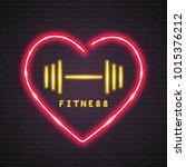 fitness and heart neon light... | Shutterstock .eps vector #1015376212