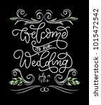 welcome to our wedding... | Shutterstock .eps vector #1015472542