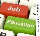 job and education computer keys ...   Shutterstock . vector #101557276