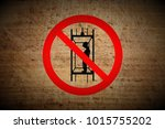 grungy prohibition stop symbol... | Shutterstock . vector #1015755202