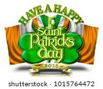 have a happy st patricks day... | Shutterstock . vector #1015764472