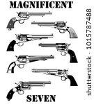 magnificent seven revolvers | Shutterstock .eps vector #1015787488