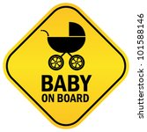 baby on board vector sign | Shutterstock .eps vector #101588146