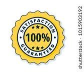 100  satisfaction guaranteed... | Shutterstock .eps vector #1015903192