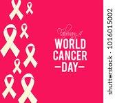 world cancer day vector | Shutterstock .eps vector #1016015002