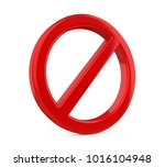 Red Forbidden Sign Isolated. 3...