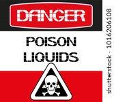 danger.poison liquids. a...   Shutterstock .eps vector #1016206108