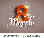 8 march. international woman's... | Shutterstock .eps vector #1016520382