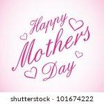 happy mother's day | Shutterstock .eps vector #101674222