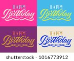 happy birthday  handwritten... | Shutterstock .eps vector #1016773912
