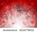 happy valentines day blurred... | Shutterstock . vector #1016778922