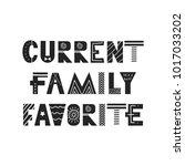 current family favorite  ...   Shutterstock .eps vector #1017033202