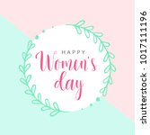 happy women's day template card....   Shutterstock .eps vector #1017111196