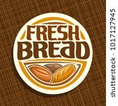 vector logo for bread  whole... | Shutterstock .eps vector #1017127945