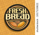 vector logo for bread | Shutterstock .eps vector #1017133822