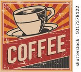 vintage old retro coffee sign... | Shutterstock .eps vector #1017278122