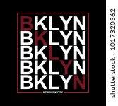 brooklyn  new york typography... | Shutterstock .eps vector #1017320362