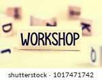 workshop concept. wooden blocks ... | Shutterstock . vector #1017471742