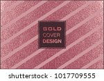 rose quartz glossy background.... | Shutterstock .eps vector #1017709555