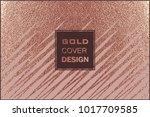 grunge design. copper glossy... | Shutterstock .eps vector #1017709585