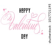 happy valentines day hand... | Shutterstock .eps vector #1017721195