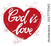 god is love the quote on the... | Shutterstock .eps vector #1017775342