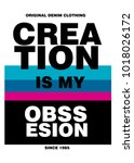 creation is my obssesion t... | Shutterstock .eps vector #1018026172