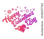 happy valentines day greeting... | Shutterstock .eps vector #1018237762