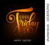 abstract good friday editable... | Shutterstock .eps vector #1018352542