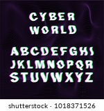 """glitched font """"cyber world"""". 