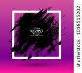 grunge background. brush black...   Shutterstock .eps vector #1018515202