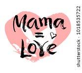 mother's day postcard. ink...   Shutterstock .eps vector #1018535722