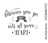 vector hand lettering quote of... | Shutterstock .eps vector #1018680742