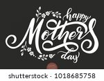 hand drawn lettering   happy... | Shutterstock .eps vector #1018685758