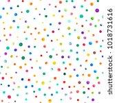 watercolor confetti seamless... | Shutterstock . vector #1018731616