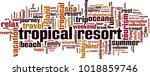 tropical resort word cloud... | Shutterstock .eps vector #1018859746