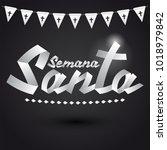 semana santa   holy week... | Shutterstock .eps vector #1018979842