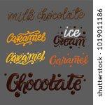 """chocolate""  ""caramel"" hand... | Shutterstock .eps vector #1019011186"