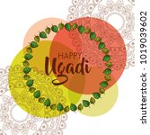 happy ugadi beautiful floral... | Shutterstock .eps vector #1019039602