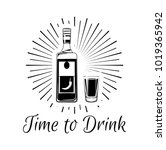 time to drink tequila lettering.... | Shutterstock .eps vector #1019365942