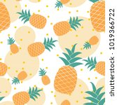 pineapples vector seamless... | Shutterstock .eps vector #1019366722