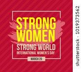 strong women strong world...   Shutterstock .eps vector #1019373562