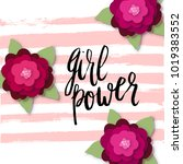girl power greeting card with... | Shutterstock .eps vector #1019383552