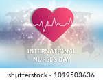 international day to nurse.... | Shutterstock .eps vector #1019503636